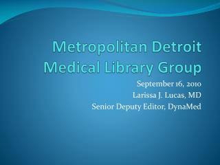Metropolitan Detroit Medical Library Group