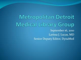 Metropolitan Detroit Medical Library Group