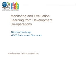 Monitoring and Evaluation: Learning from Development Co-operations