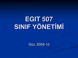 EGIT 507 SINIF Y NETIMI