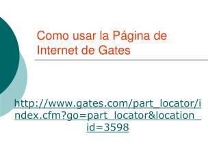 Como usar la Página de Internet de Gates
