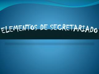 Elementos de secretariado