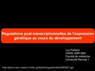 Luc Paillard CNRS UMR 6061 Facult  de m decine Universit  Rennes 1
