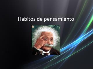 Hábitos de pensamiento