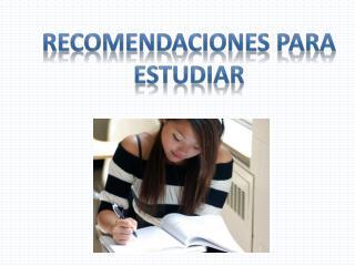 Recomendaciones para estudiar
