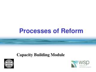 Processes of Reform