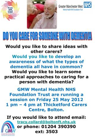 DO YOU CARE FOR SOMEONE WITH DEMENTIA