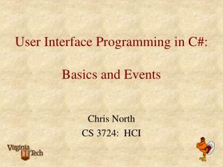 User Interface Programming in C:  Basics and Events