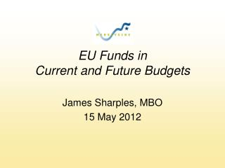 EU Funds in Current and Future Budgets