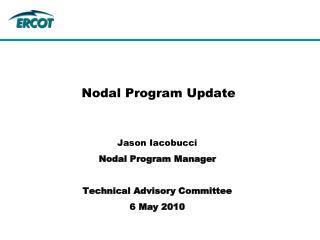 Nodal Program Update