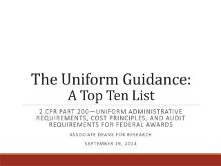 The Uniform Guidance: A Top Ten List