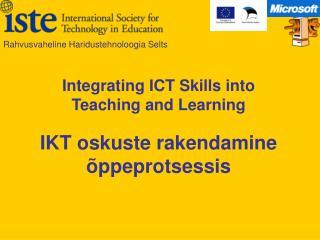 IKT oskuste rakendamine �ppeprotsessis