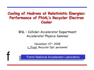 Cooling of Hadrons at Relativistic Energies: Performance of FNAL�s Recycler Electron Cooler