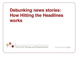 Debunking news stories: How Hitting the Headlines works