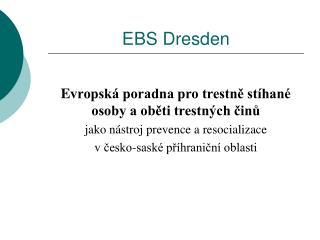 EBS Dresden