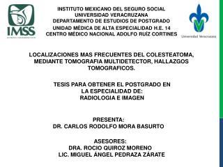 INSTITUTO MEXICANO DEL SEGURO SOCIAL UNIVERSIDAD VERACRUZANA DEPARTAMENTO DE ESTUDIOS DE POSTGRADO