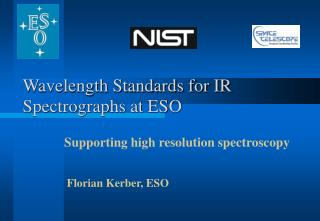 Wavelength Standards for IR Spectrographs at ESO