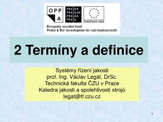2 Termíny a definice