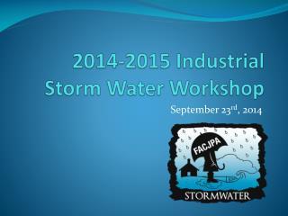 2014-2015 Industrial Storm Water Workshop