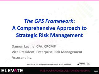 The GPS Framework :  A Comprehensive Approach to Strategic Risk Management