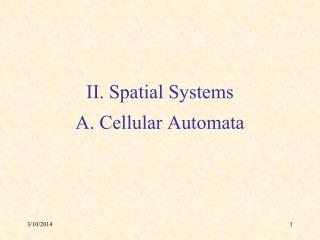 II. Spatial Systems