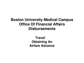 Boston University Medical Campus Office Of Financial Affairs Disbursements
