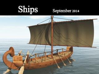 Ships         September 2014