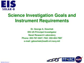 Science Investigation Goals and Instrument Requirements