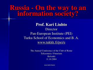 Russia - On the way to an information society?