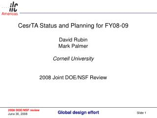 CesrTA Status and Planning for FY08-09 David Rubin Mark Palmer Cornell University
