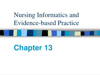 Nursing Informatics and Evidence-based Practice