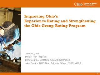 Improving Ohio's  Experience Rating and Strengthening  the Ohio Group-Rating Program