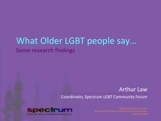 What Older LGBT people say… Some research findings