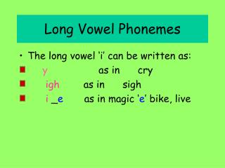 Long Vowel Phonemes
