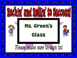 Rockin' and Rollin' to Success!