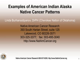 Examples of American Indian Alaska Native Cancer Patterns
