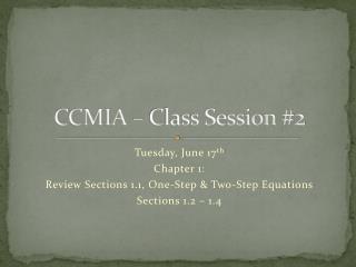 CCMIA � Class Session #2
