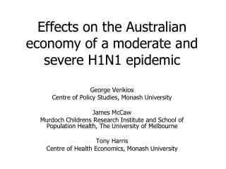 Effects on the Australian economy of a moderate and severe H1N1 epidemic