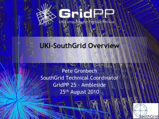 UKI-SouthGrid Overview