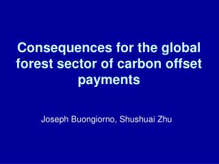 Consequences for the global forest sector of carbon offset payments