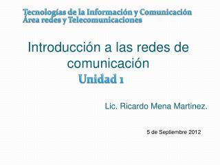 Introducción a las redes de comunicación