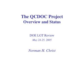 The QCDOC Project    Overview and Status