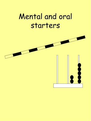 Mental and oral starters