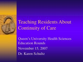 Teaching Residents About Continuity of Care