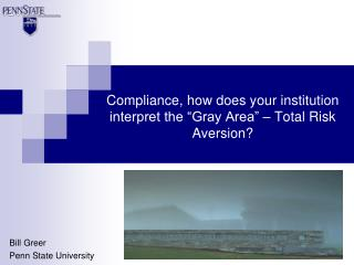 "Compliance, how does your institution interpret the ""Gray Area"" – Total Risk Aversion?"