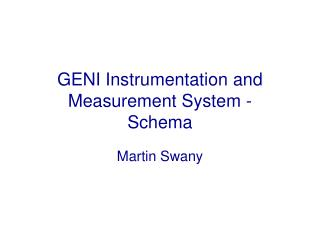 GENI Instrumentation and Measurement System - Schema