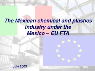 The Mexican chemical and plastics industry under the  Mexico – EU FTA
