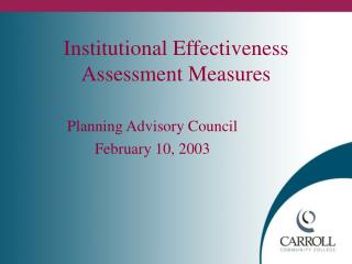 Institutional Effectiveness Assessment Measures