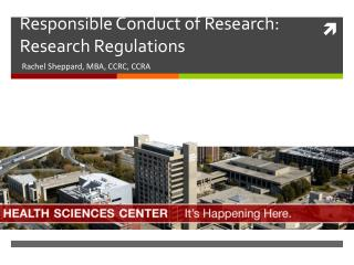 Responsible Conduct of Research: Research Regulations