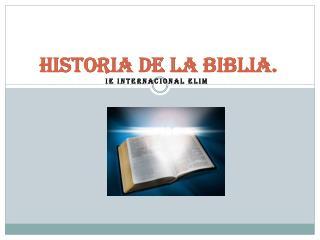 Historia de la Biblia.